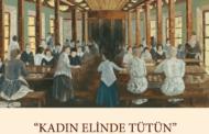 """""""Kadın Elinde Tütün"""" Resim Sergisi Açıldı"""