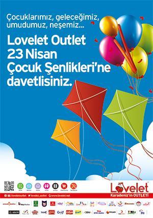 - lovelet outlet 23 nisan cocuk senlikleri afis - Lovelet'te 23 Nisan Bayramı Coşkuyla Kutlanacak