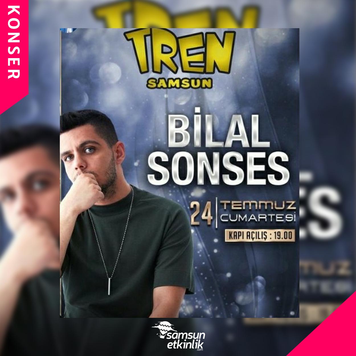 Bilal Sonses- Tren Samsun