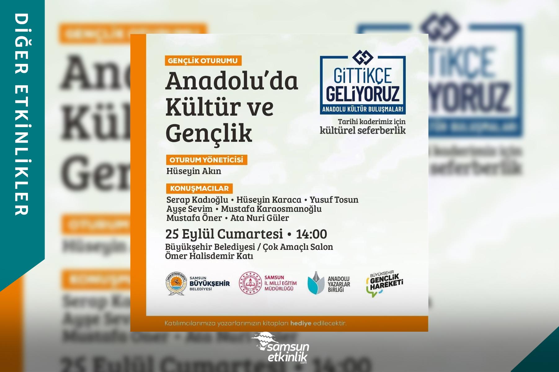 Gittikçe Geliyoruz Anadolu Kültür Buluşmaları